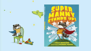 Super Manny Stands Up